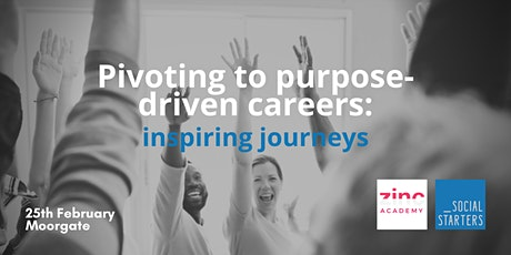 Pivoting to Purpose-Driven Careers: Inspiring Journeys tickets