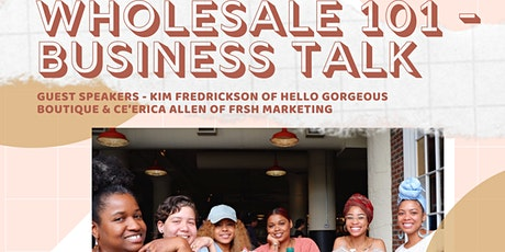 Wholesale 101 - Business Talk with Gurl 2 Girl tickets