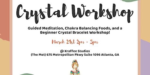 Crystal Workshop with Kraffee Boutique & Kalua Rae