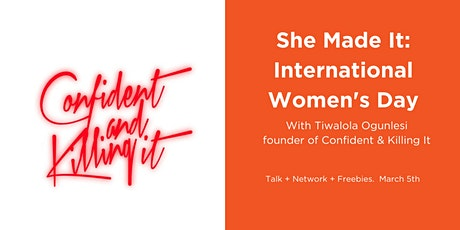 She Made It: International Women's Day tickets