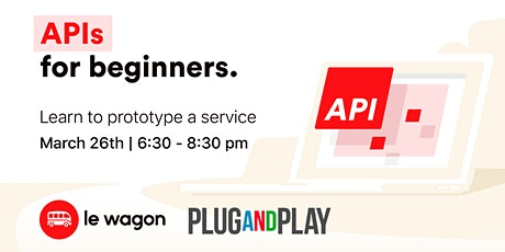 API for Entrepreneurs with Le Wagon  tickets