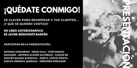 """Presentación del libro """"¡Quédate conmigo!"""" de Javier Benavente Barrón entradas"""