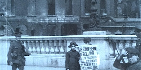 Defending Trinity College Dublin: Anzacs in the 1916 Rising tickets