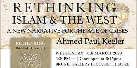 Book Launch | Rethinking Islam & the West by Ahmed Paul Keeler tickets