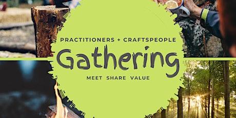 Nature Based Practitioner/Craftsperson Gathering tickets