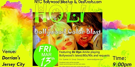 Holi Bollywood Color Blast - Special Bollywood Dance Party  tickets