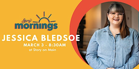 Story Morning with Jessica Bledsoe tickets