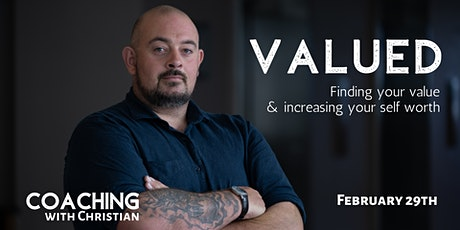 VALUED- Finding your value & increasing  your self worth tickets