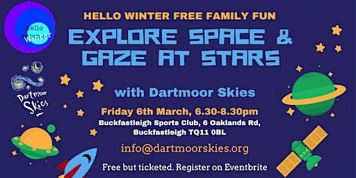 Hello Winter: Explore Space & Gaze at Stars