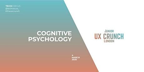 Junior UX Crunch: Cognitive Psychology tickets