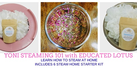 Yoni Steaming 101: How to Steam at Home Includes 6 Steam Kit tickets