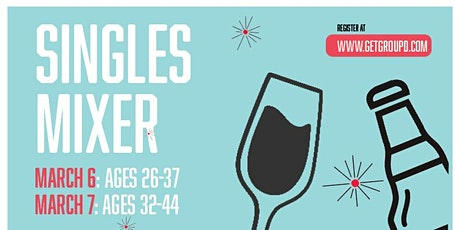 Groupd Singles Mixer - 3/6 tickets