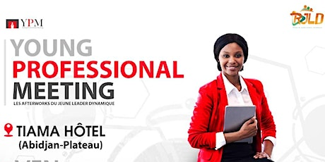 YOUNG PROFESSIONAL MEETING (YPM) billets