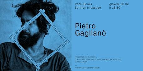 Pietro Gaglianò | Pecci Books biglietti