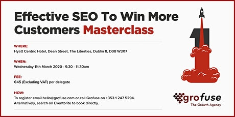 Effective SEO to Win More Customers Masterclass tickets