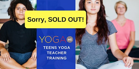 Yoga Ed. Teens Yoga Teacher Training  tickets