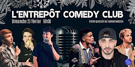 L'Entrepôt Comedy Club #4 Edition Spéciale billets