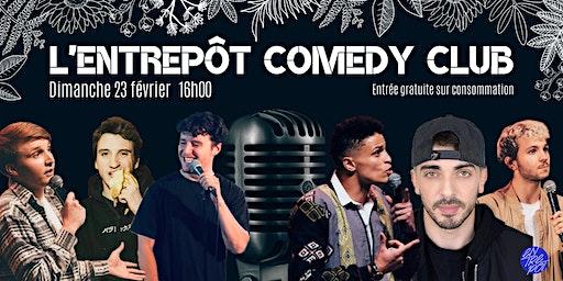 L'Entrepôt Comedy Club #4 Edition Spéciale