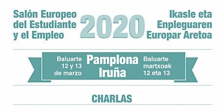 SALÓN EUROPEO DEL ESTUDIANTE Y EL EMPLEO PAMPLONA20 tickets