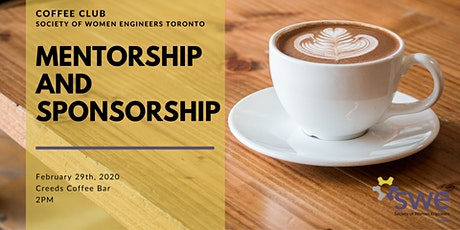 SWE Coffee Club: Mentorship and Sponsorship tickets