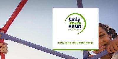 Early Years SEND Partnership National Seminar - York