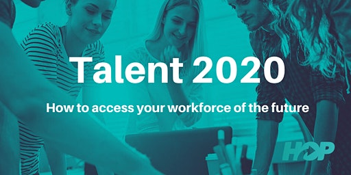 Talent Masterclass: How to access your workforce of the future