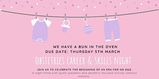 Obstetrics Career & Skills Night