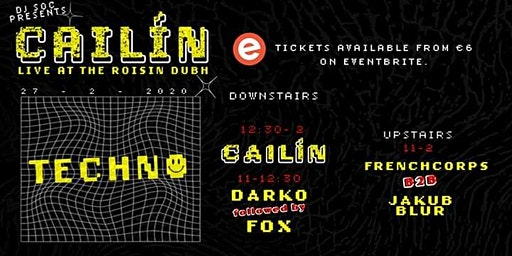Cailin in the Roisin presented by DJ Society