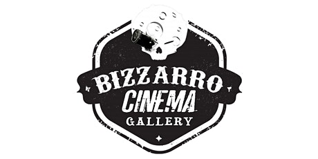 Bizzarro Cinema Gallery - 20/02/2020 tickets