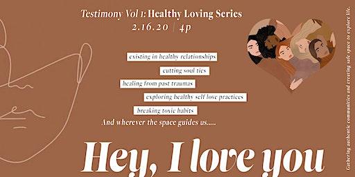 Testimony Vol 1: Healthy Loving Series