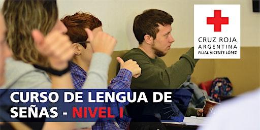 Curso de Lengua de Señas Argentina Nivel 1 (14/03/20) 9:30 a 11:30HS