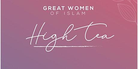 Great Women of Islam High Tea - Celebrating International Women's Day tickets