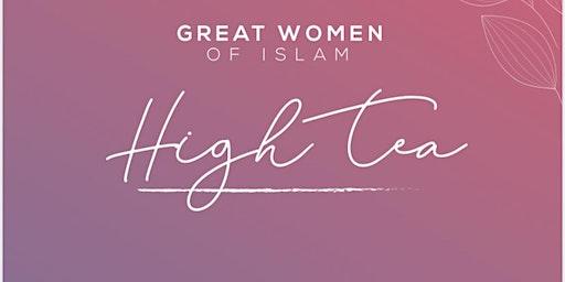 Great Women of Islam High Tea - Celebrating International Women's Day