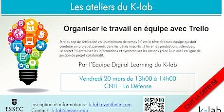 """Les Ateliers du K-Lab, La Défense, """"Organiser le travail en équipe avec Trello"""" billets"""