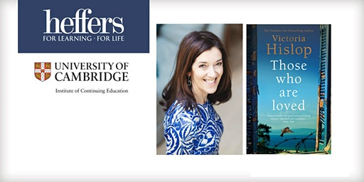 'Those Who Are Loved' - an evening with Victoria Hislop