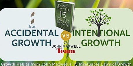 15 Invaluable Laws of Growth Masterclass 3-wk Intro: Tues Mar 3rd-Mar 17th tickets