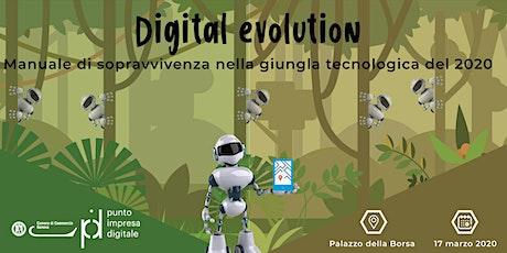 Digital Evolution - manuale di sopravvivenza nella giungla tecnologica biglietti