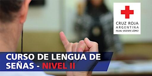 Curso de Lengua de Señas Argentina Nivel 2 (14/03/20) 12 a 14hs