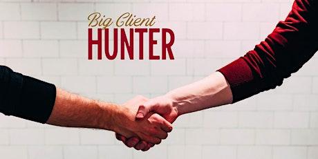 Big Client Hunter tickets