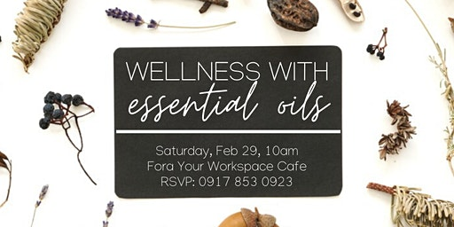Wellness with Essential Oils