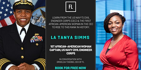 In Conversation with La Tanya Simms,1st African-American Woman Captain, US Navy Civil Engineer Corps tickets
