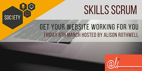 Skills Scrum - Get Your Website Working For You. tickets