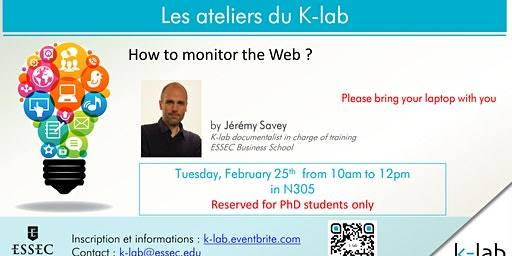 K-lab Workshops - How to monitor the Web ? Reserved for PhD students only.