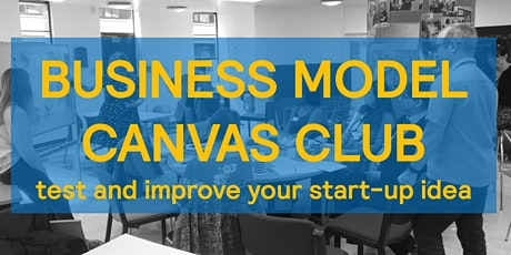 Business Model Canvas Club - converting your start-up idea into a successful business tickets