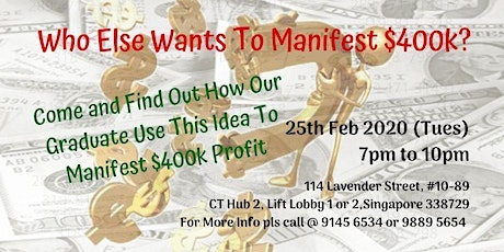 Who Else Wants to Manifest $400,000 Profit? tickets