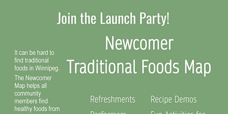 Newcomer Traditional Foods Map Launch tickets