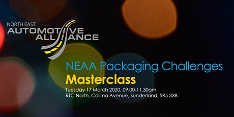 NEAA Packaging Challenges Masterclass with Taylor Packaging and Zerust tickets