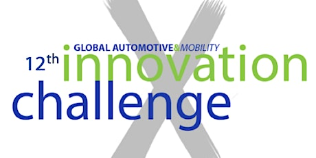 12th Annual Mobility Innovation Challenge - GAMIC Semifinals tickets
