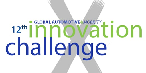 12th Annual Mobility Innovation Challenge - GAMIC Semifinals