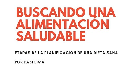 Buscando una alimentación saludable - Fabi Lima - ClubCorrientes entradas